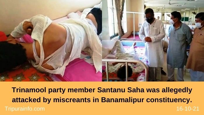 Trinamool party member Santanu Saha was allegedly attacked by miscreants in Banamalipur constituency.