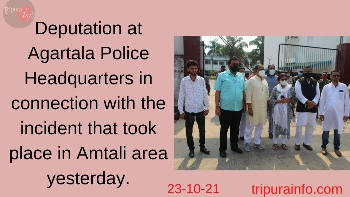 Deputation at Agartala Police Headquarters in connection with the incident that took place in Amtali area yesterday.