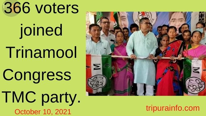 366 voters joined Trinamool Congress TMC party. Dateline: 10-Oct-21