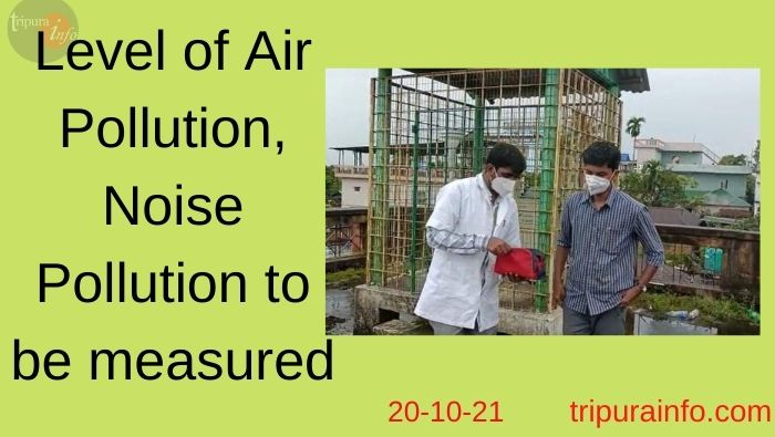Level of Air Pollution, Noise Pollution to be measured by Pollution Control Board on Laxmi Puja in Agartala.
